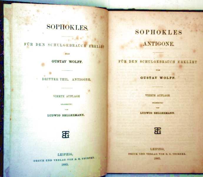 Sophokles für den Schulgebrauch erklärt - dritter Teil: Antigone (griechisch/deutsche Sprache)