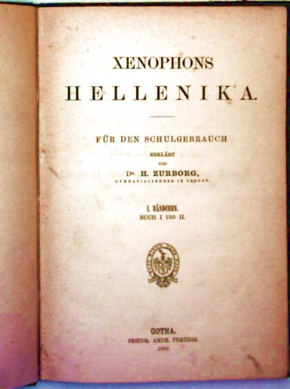 Xenophons Hellenika für den Schulgebrauch - I. Bändchen: Buch I und II (griechisch/deutsche Sprache)