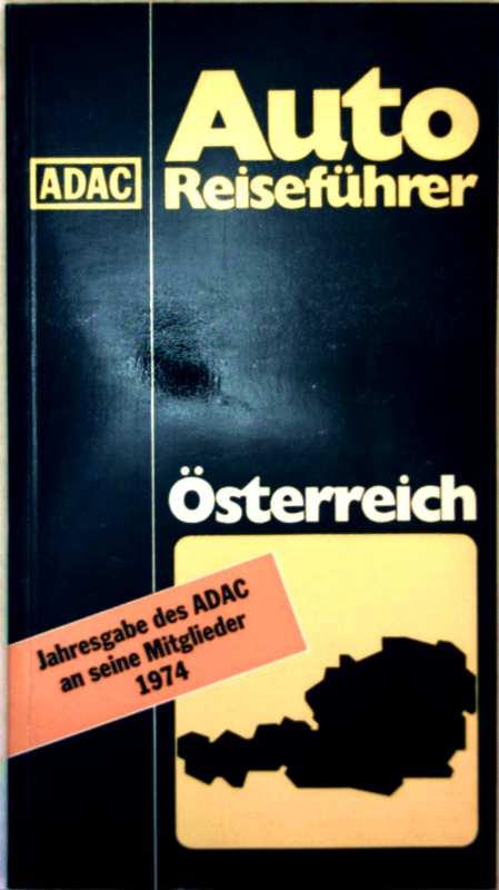 ADAC Auto-Reiseführer Österreich 1974