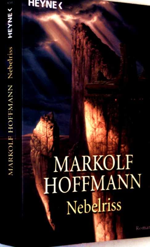 Markolf Hoffmann: Nebelriss - das Zeitalter der Wandlung (Fantasy)