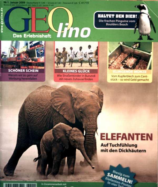 Geolino, das Erlebnisheft Nr. 1, Januar 2009 - Elefanten: auf Tuchfühlung mit den Dickhäutern (ohne Poster !!), warum wir so gerne auf Werbung hereinfallen, vom Kupferblech zum Centstück