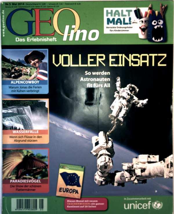 Geolino, das Erlebnisheft Nr. 5, Mai 2014 - voller Einsatz: So werden Astronauten fit fürs All, Wasserfälle: wenn sich Flüsse in den Abgrund stürzen, Paradiesvögel: die Show der schönen Flattermänner