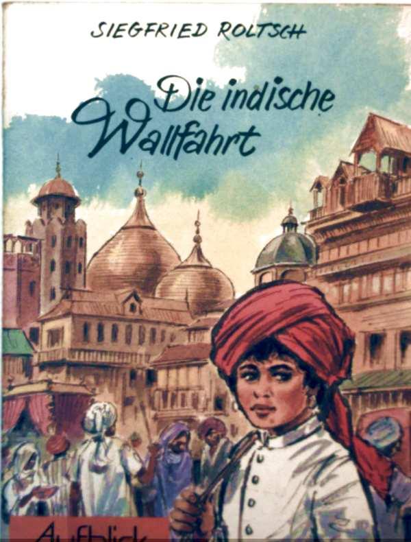 Die indische Wallfahrt (schwarz-weiß illustriert)