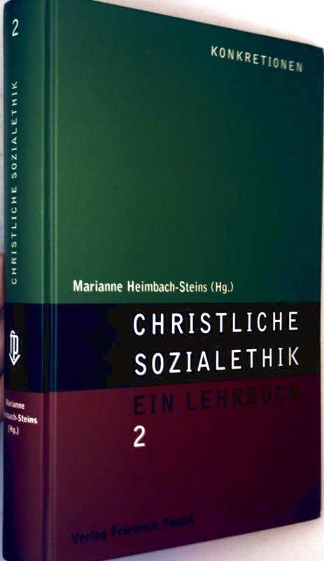 Christliche Sozialpolitik - ein Lehrbuch, Bd. 2: Kongretionen