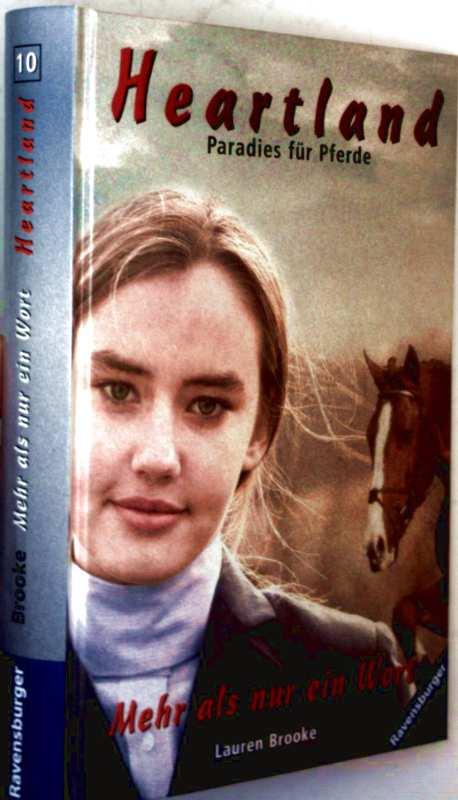 Lauren Brooke: Heartland, Paradies für Pferde - Bd. 10:  Mehr als nur ein Wort