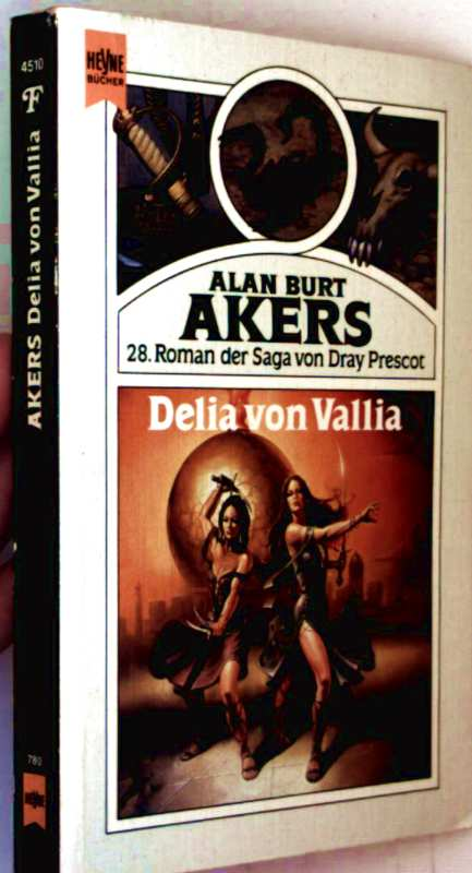 Delia von Vallia - Roman der Saga: Dray Prescot, Bd. 28