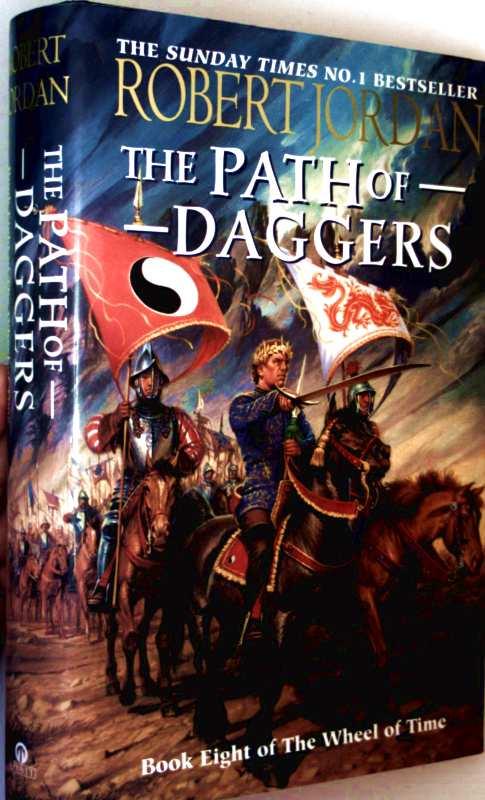 Robert Jordan: The wheel of time - Book 8: The Path of Daggers