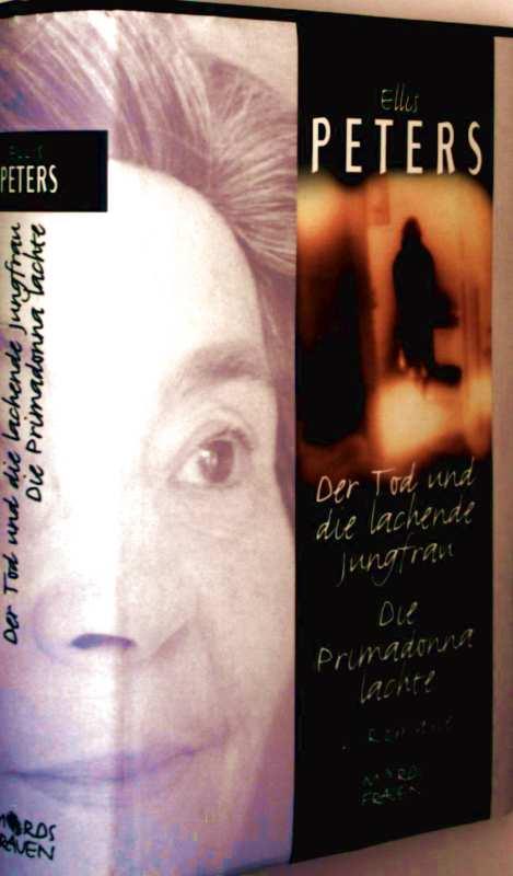 Der Tod und die lachende Jungfrau, die Primadonna lachte - 2 Romane in einem Band (MordsFrauen)