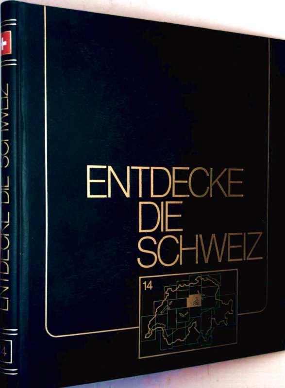 Entdecke die Schweiz - Bd. 14: Luzern, Zug, Seetal, Einsiedeln, Schwyz, Entlebuch, Stans