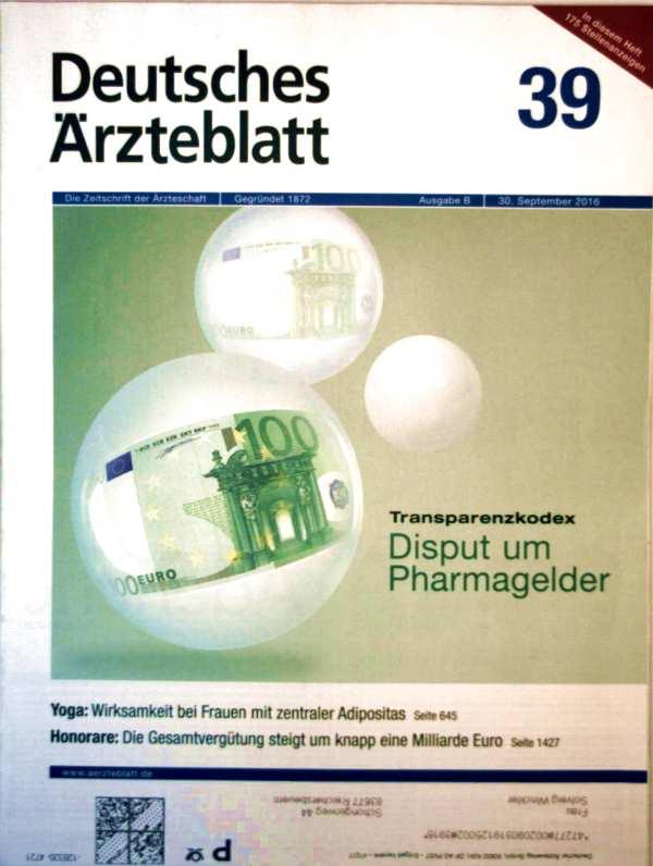 Deutsches Ärzteblatt Ausgabe B, September 2016 Nr. 39 - Transparenzkodex: Disput um Pharmagelder, Yoga Wirksamkeit bei Frauen mit zentraler Adipositas
