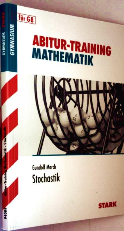Abitur-Training Mathematik, Gymnasium für G8 - Stochastik