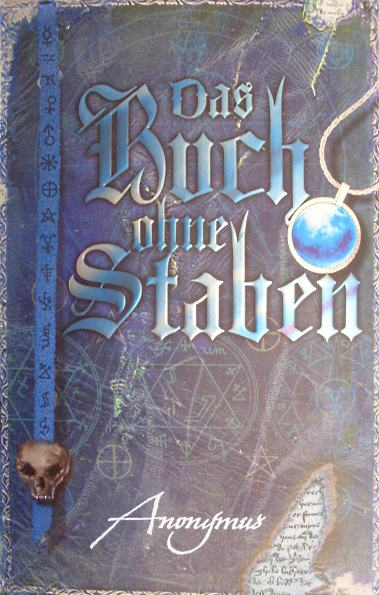 Das Buch ohne Staben (Fantasy-Roman)