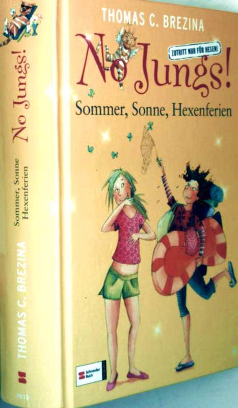 No Jungs! - Sommer, Sonne, Hexeferien (Sonderband - Bd. 1, Bd. 9, Bd. 18) - Bd. 1: Zwei allerbeste Freundinnen, Bd. 9: verhext die Ferien, Bd. 18: Die Kicher-Chaos-Klassenfahrt (illustriert)