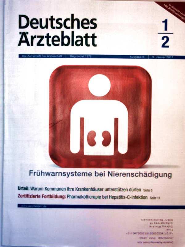 Deutsches Ärzteblatt, Januar 2017 Nr. 01-02 - Frühwarnsysteme bei Nierenschädigungen, Pharmakotherapie bei Hepatitis C.-Infektion