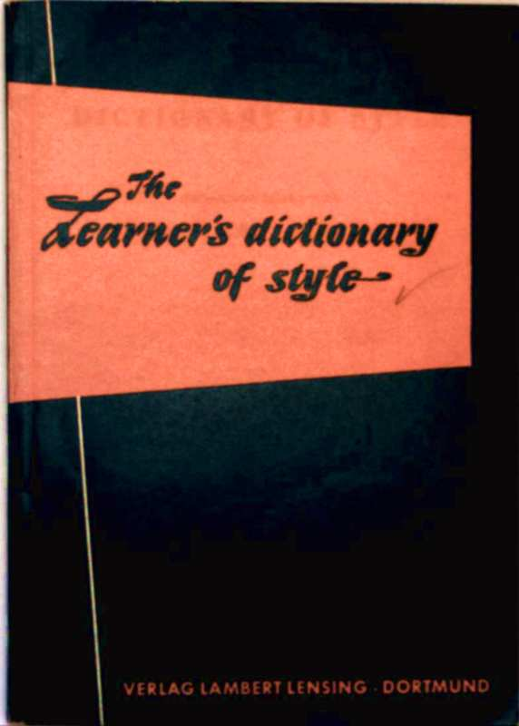 The Learners Dictionary of Style