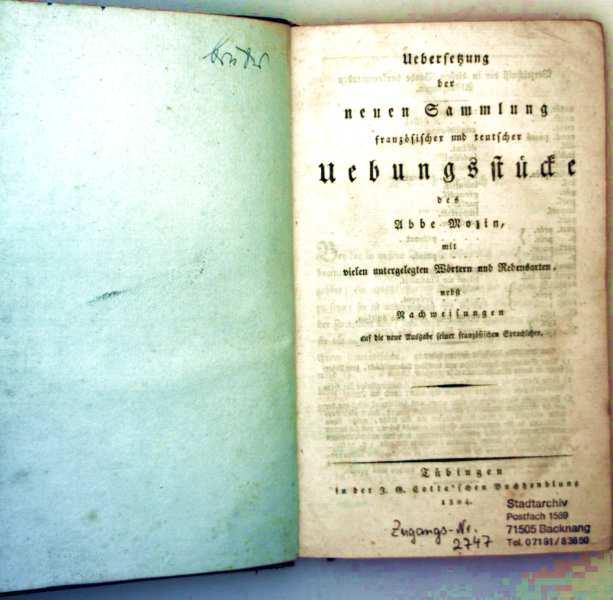 Übersetzung der neuen Sammlung französischer und teutscher Übungsstücke des Abbe Mozin mit vielen unterlegten Wörtern und Redensarten nebst Nachweisungen - 2. Teil