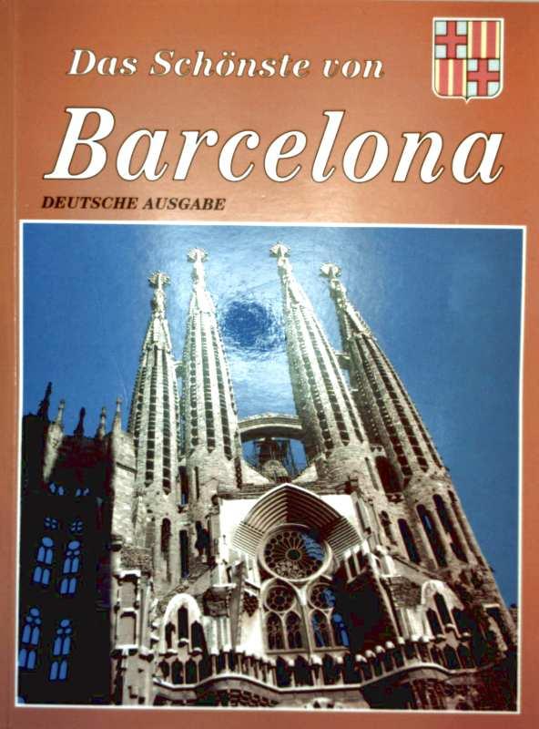 Das Schönste von Barcelona