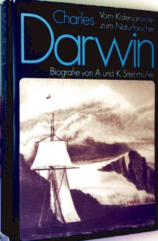 Darwin, vom Käfersammler zum Naturforscher (Biographie)