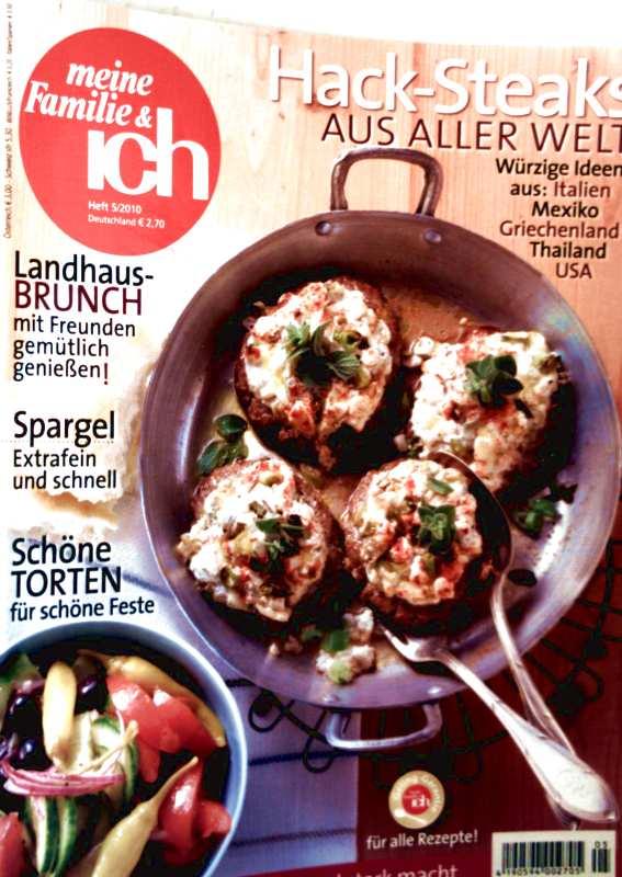meine Familie + ich, 2010, Heft 05  - Hack-Steaks aus aller Welt, Spargel extrafein und schnell, schöne Torten für schöne Feste, Landhaus-Brunch