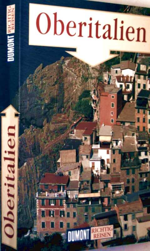 Oberitalien - Dumont richtig reisen