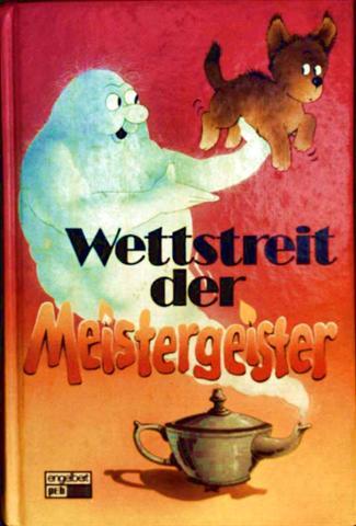 Wettstreit der Meistergeister. Gespenstergeschichten zum Lesen und Vorlesen [schwarzweiß illustriert]