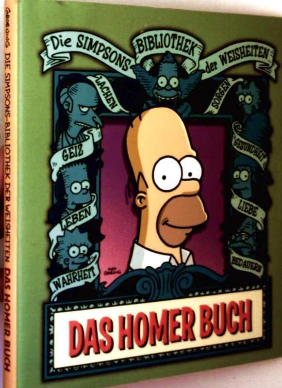 Das Homer Buch (Die Simpsons Bibliothek der Weisheiten)