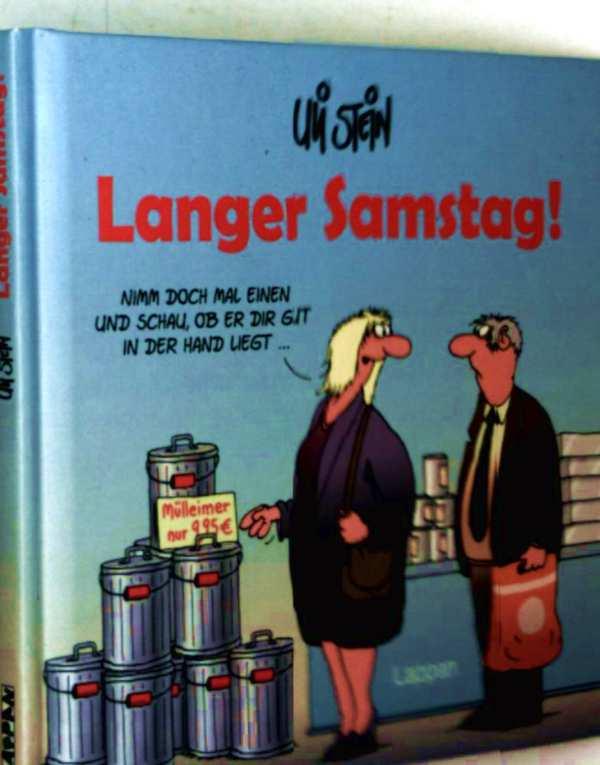 Uli Stein: Langer Samstag!