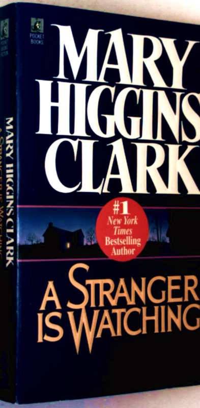 Mary Higgins Clark: A Stranger Is Watching