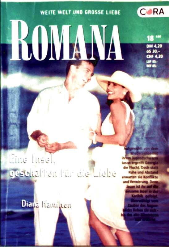 EAN 4398161304201 - Diana Hamilton: Romana, weite Welt und große Liebe - Nr. 1332. Eine Insel geschaffen für die Liebe