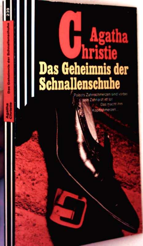 Agatha Christie: Das Geheimnis der Schnallenschuhe - Krimi-Klassiker der Spitzenklasse
