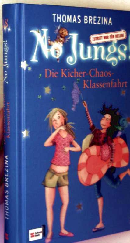 No Jungs - Die Kicher-Chaos Klassenfahrt (schwarzweiß illustriert)