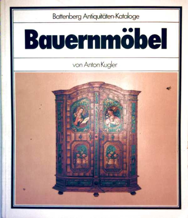 Bauernmöbel (Battenberg Antiquitäten-Kataloge)