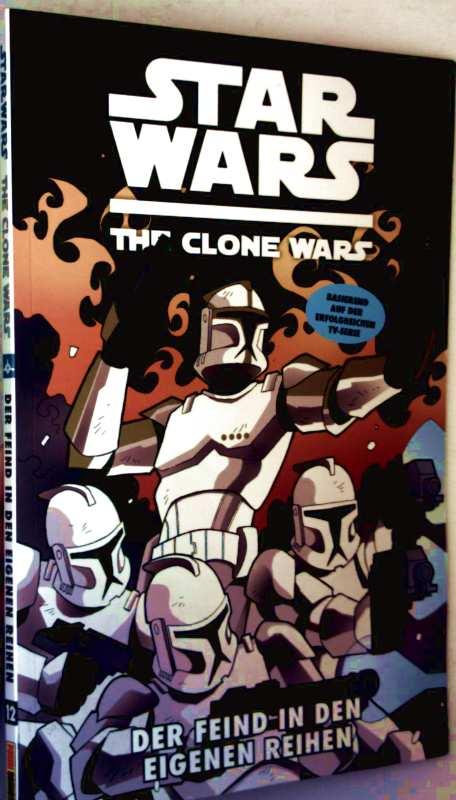 Star Wars, The Clone Wars - Der Feind in den eigenen Reihen (Basierend auf der erfolgreichen TV-Serie)