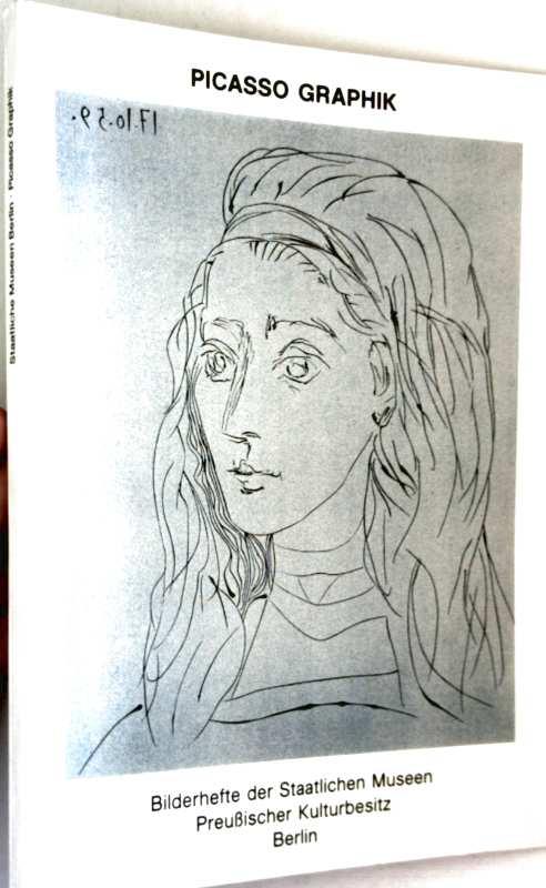 Picasso Grafik - Bilderhefte der Staatlichen Museen, Preußischer Kulturbesitz Berlin, Heft 38/39: Picasso Graphik im Berliner Kupferstichkabinett