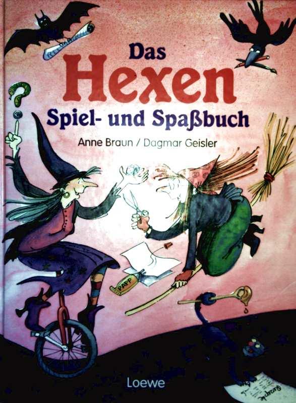 Das Hexen Spiel- und Spaßbuch. (Kinderspiele, Rätsel, Geschichten und Bastelspaß)
