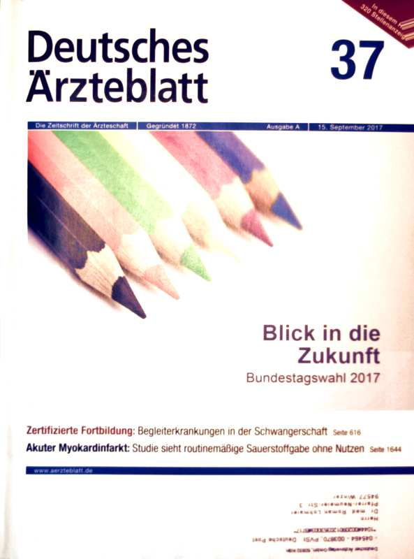Bundestagswahl 2017 - Blick in die Zukunft, Akuter Myokardinfarkt. Deutsches Ärzteblatt, Nr.37,  Ausgabe A, 15.SPT 2017