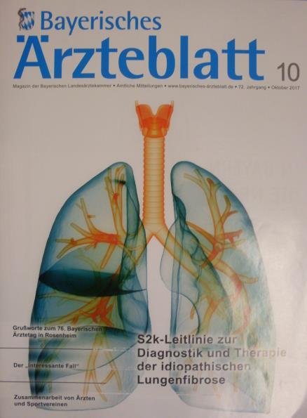 Bayerische Landesärztekammer (Hrg.): Diagnostik und Therapie der idiopathischen Lungenfiubrose, tiefe Venenthrombose - Bayerisches Ärzteblatt Nr. 10, Oktober 2017