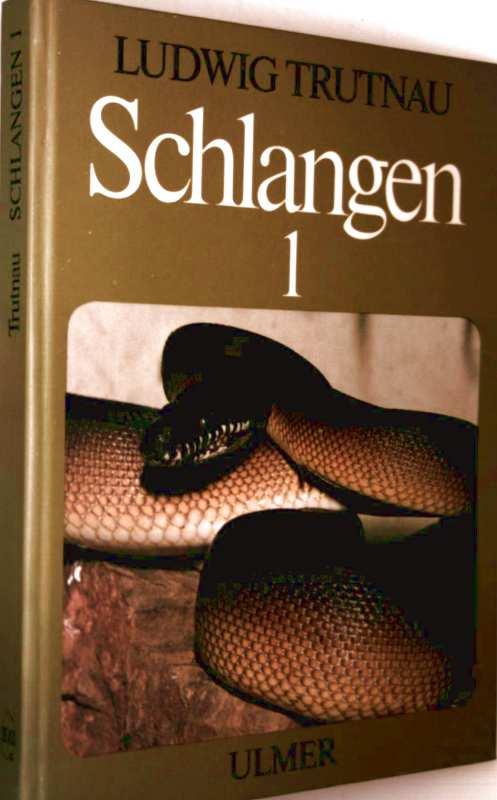 Schlangen, Haltung, Pflege und Zucht -  Bd. 1: Ungiftige Schlangen