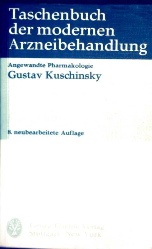 Taschenbuch der modernen Arzneibehandlung. Angewandte Pharmakologie