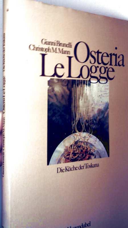 Osteria Le Logge - die Küche der Toskana