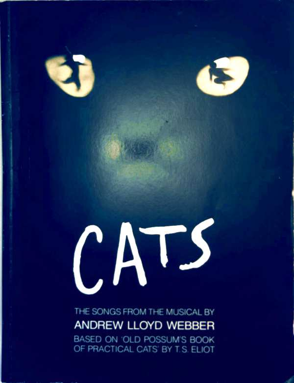 Cats - The songs from the musical by Andrew Lloyd Webber based on Old Possum