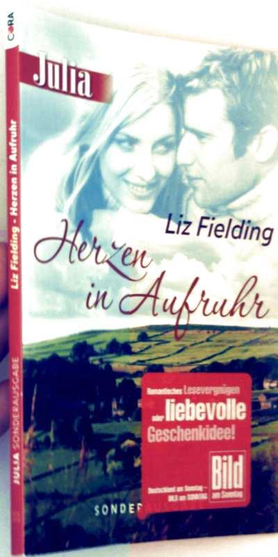 Liz Fielding: Herzen in Aufruhr (Julia Sonderheft)