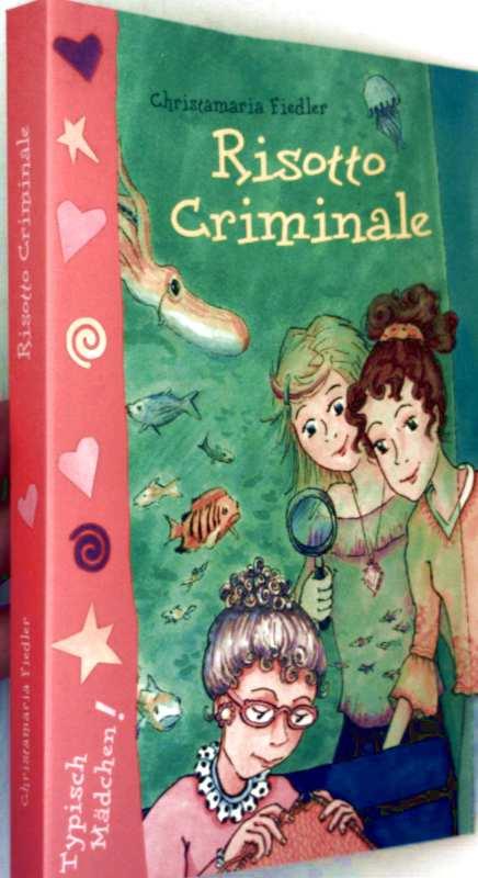 Risotto Criminale (Typisch Mädchen)