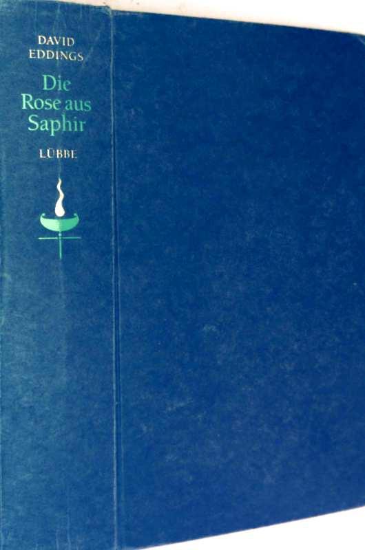 Die Rose aus Saphir - Elenium Triologie, Bd. 3