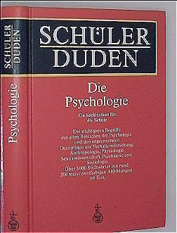 SCHUELERDUDEN - Die Psychologie, Ein Sachlexikon für die Schule
