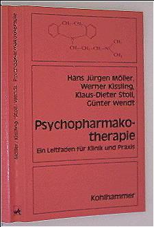 Psychopharmakotherapie. Ein Leitfaden für Klinik und Praxis