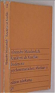 Krankheit als Konflikt: Studien zur psychosomatischen Medizin 1
