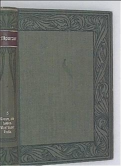 Grillparzers Werke, Band 5 - Der Traum: ein Leben. Weh dem der lügt, aus den Prosaschriften -Meyers Klassiker Ausgaben