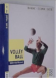 Blume, Günter: Volleyball : Training, Technik, Taktik