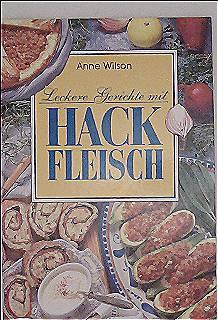 Leckere Gerichte mit Hackfleisch